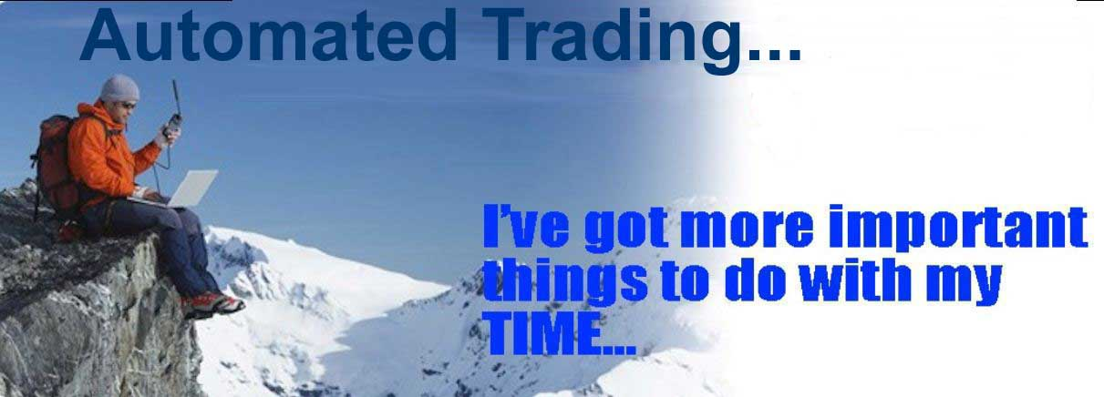 automated trading gives me more time to do what I want